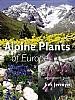 Alpine Plants of Europe