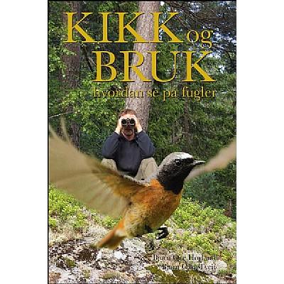 Fuglebokpakke - Kikk og bruk - Guide til Norges fugleliv - Gyldendals store fugleguide