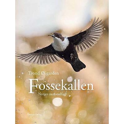 Fossekallen - Norges nasjonalfugl & Linn Therese og fossekallen
